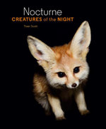 Nocturne : Creatures of the Night - Traer Scott