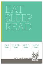 Eat Sleep Read : The Indie Bound Journal Set - Indiebound