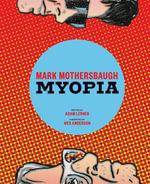 Mark Mothersbaugh : Myopia - Adam Lerner