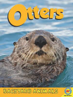 Otters : Backyard Animals (Hardcover) - Kaite Goldsworthy