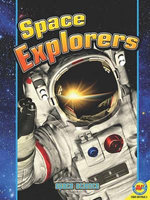 Space Explorers : Space Science Series - Steve Goldsworthy