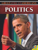 Politics : Great African Americans (Paperback) - Steve Goldsworthy