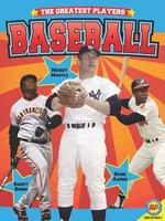 Baseball : Greatest Players - Steve Goldsworthy