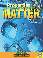 Properties of Matter : Physical Science (Library) - Aaron Carr