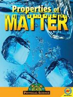 Properties of Matter : Physical Science (Paperback) - Aaron Carr