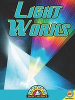 Light Works : Light Science (Paperback) - Megan Kopp