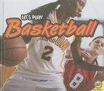 Basketball : Let's Play (Library) - Karen Durrie