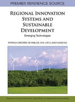 Regional Innovation Systems and Sustainable Development : Emerging Technologies - Patricia Ordonez de Pablos
