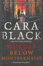 Murder Below Montparnasse : An Aimee Leduc Investigation Set in Paris - Cara Black