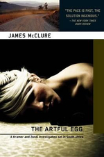 The Artful Egg : A Sergeant Kella and Sister Conchita Mystery - James McClure