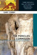 The Pericles Commission : A Mystery of Ancient Greece - Gary Corby