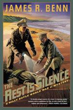 The Rest Is Silence - James R. Benn