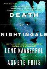 Death of a Nightingale (Nina Borg #3) - Lene Kaaberbol