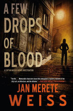 A Few Drops of Blood - Jan Merete Weiss