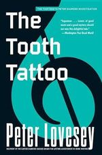 The Tooth Tattoo - Peter Lovesey
