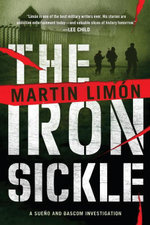 The Iron Sickle - Martin Limon