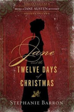 Jane and the Twelve Days of Christmas : Being a Jane Austen Mystery - Stephanie Barron