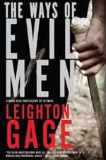 The Ways of Evil Men - Leighton Gage