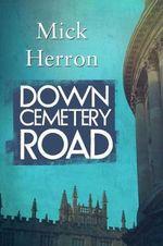 Down Cemetery Road - Mick Herron