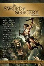The Sword & Sorcery Anthology - Robert E. Howard