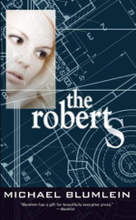 The Roberts - Michael Blumlein