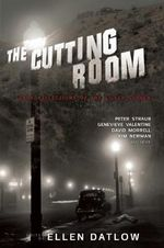 The Cutting Room : Dark Reflections of the Silver Screen