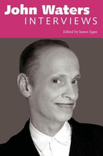 John Waters : Interviews - John Waters