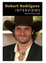 Robert Rodriguez : Interviews