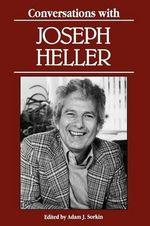 Conversations with Joseph Heller - Joseph L Heller