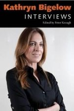 Kathryn Bigelow : Interviews