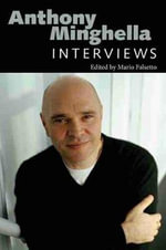 Anthony Minghella : Interviews