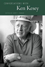 Conversations with Ken Kesey : Literary Conversations - Ken Kesey