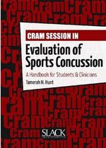Cram Session in Evaluation of Sports Concussion : A Handbook for Students & Clinicians - Tamerah N. Hunt