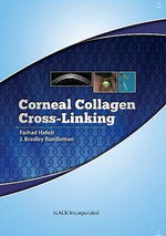 Corneal Collagen Cross Linking - J. Bradley Randleman