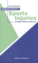 Assessment of Nonorthopedic Sports Injuries : A Sideline Reference Manual