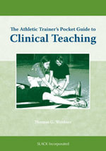 Athletic Trainer's Pocket Guide to Clinical Teaching