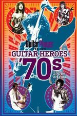 Guitar Heroes of the '70s - Michael Molenda