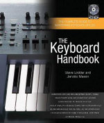 The Keyboard Handbook : The Complete Guide to Mastering Keyboard Styles - Steve Lodder