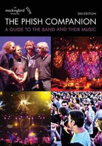 The Phish Companion : 3rd Edition - The Mockingbird Foundation