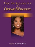 Spirituality of Oprah Winfrey - Nicholas Nigro