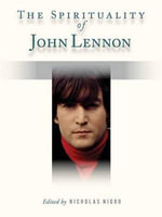 Spirituality of John Lennon - Nicholas Nigro