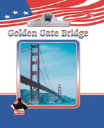 Golden Gate Bridge eBook - Julie Murray