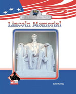Lincoln Memorial - Julie Murray
