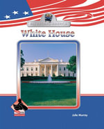 White House eBook - Julie Murray