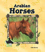 Arabian Horses eBook - Julie Murray