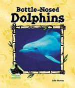 Bottle-nosed Dolphins - Julie Murray