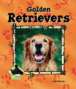 Golden Retrievers eBook : Golden Retrievers - Julie Murray
