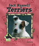 Jack Russell Terriers eBook - Julie Murray