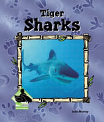 Tiger Sharks eBook - Julie Murray