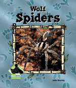 Wolf Spiders eBook - Julie Murray
